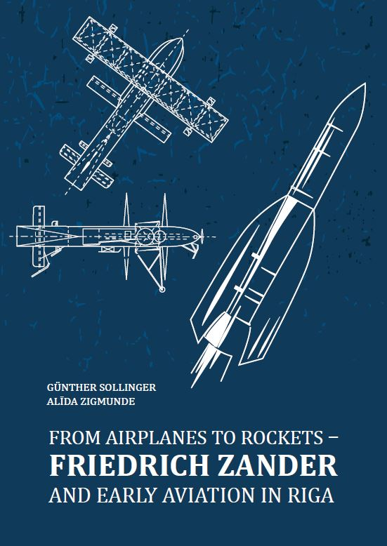 From Airplanes to Rockets - Friedrich Zander and Early Aviation