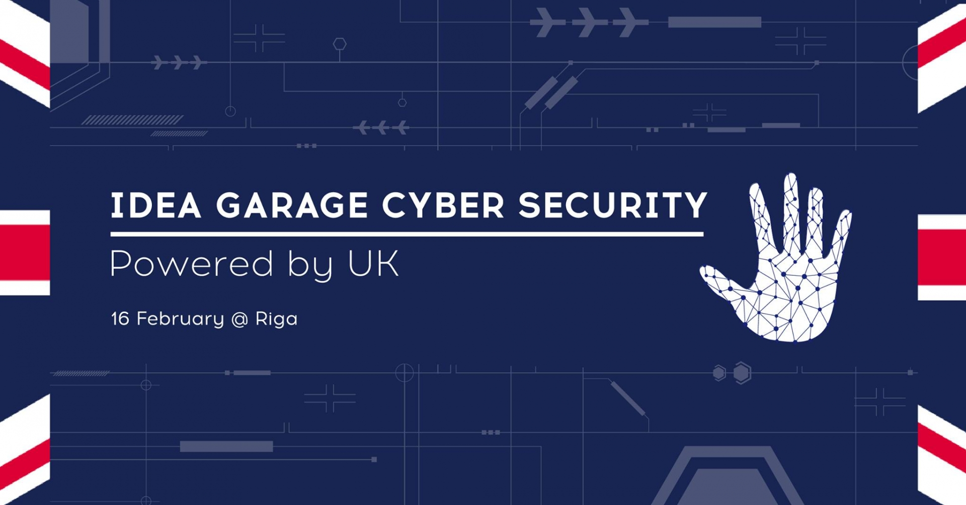 «Idea Garage Cyber Security Riga Powered by UK»