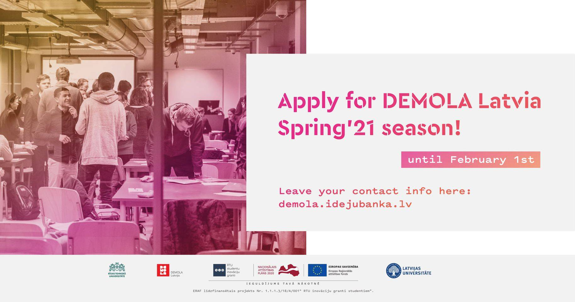 Applications for DEMOLA Latvia Spring season are open!