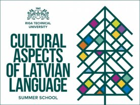 Vasaras skola «Cultural Aspects of Latvian Language»